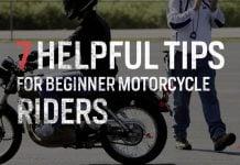 7 Helpful Tips for Beginner Motorcycle Riders