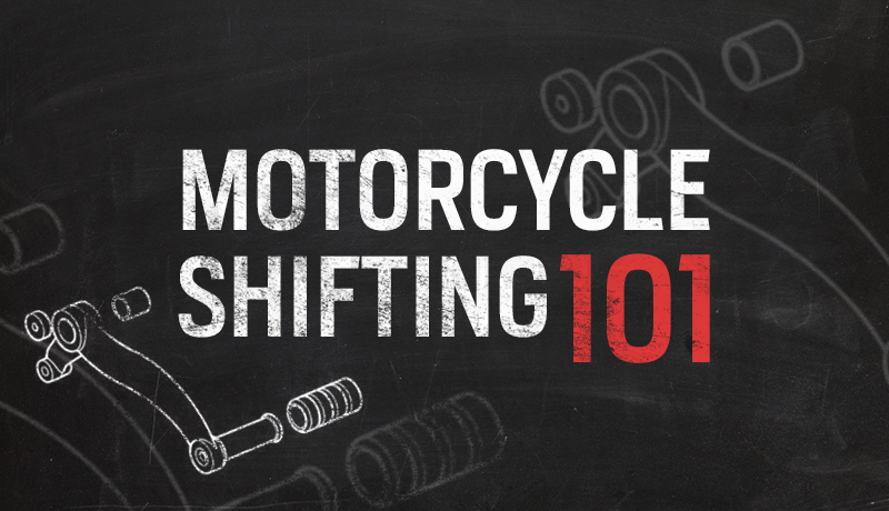 Motorcycle Shifting 101: The Ultimate Guide - TunedTrends